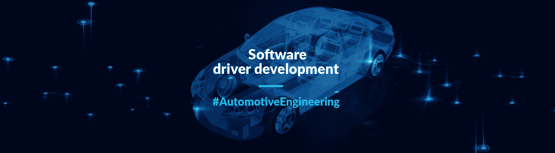 Automotive software driver development